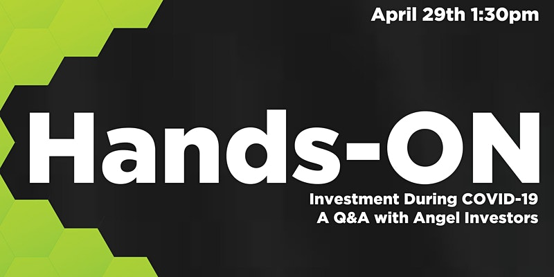 Meet the Panel: Investment During COVID-19: A Q&A with Angel Investors
