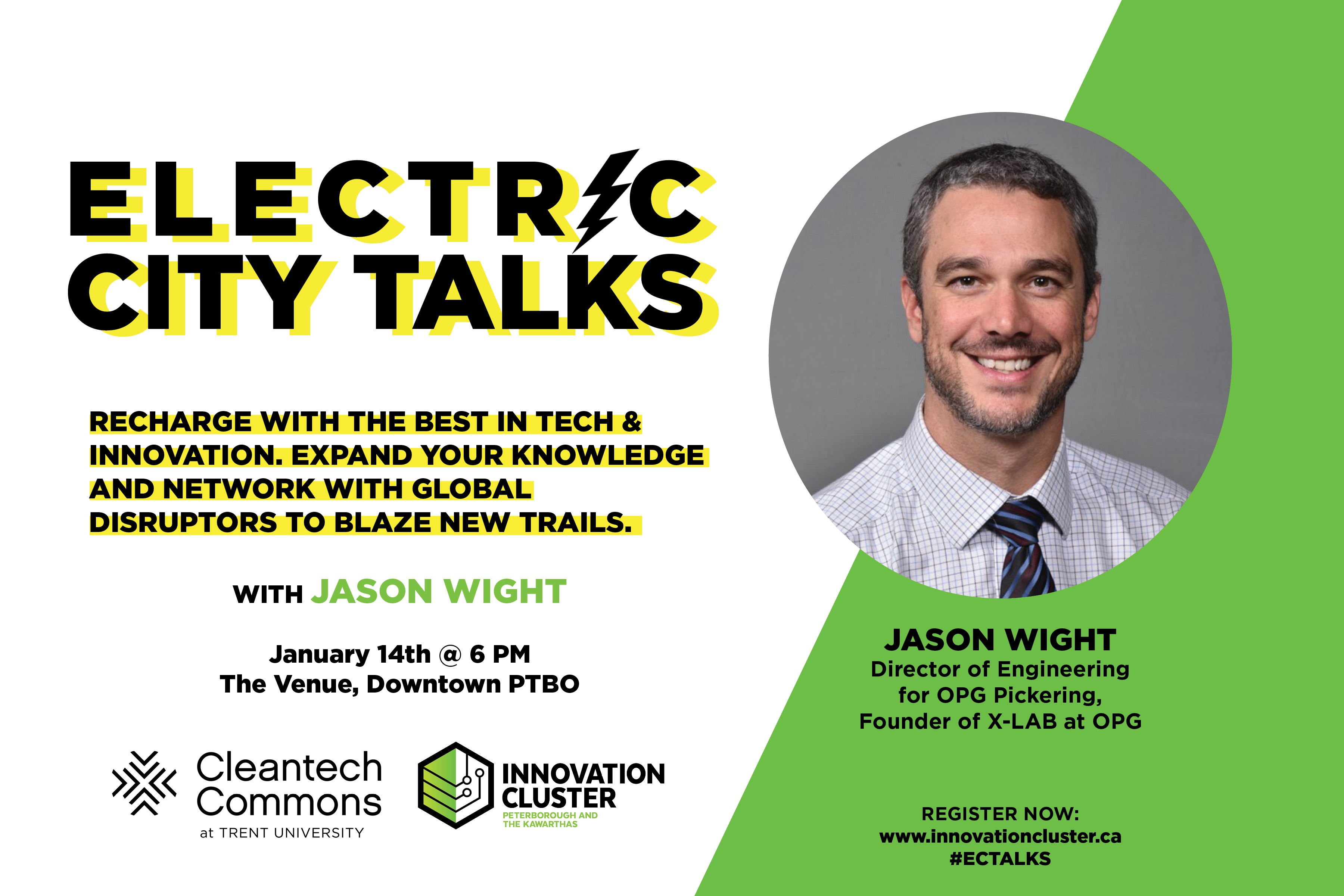 Jason Wight, Ontario Power Generation Trail Blazer Headlines Electric City Talks to Address Canada's Nuclear Energy in the Current Climate Crisis